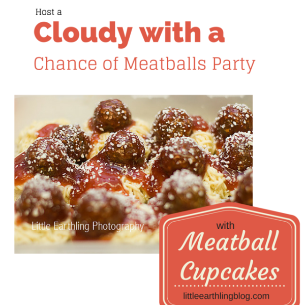 Host a Cloudy with a Chance of Meatballs party