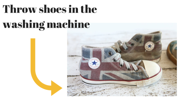 Throw shoes in the washing machine