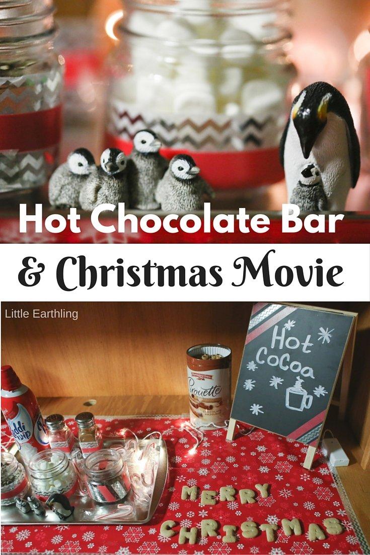 Hot chocolate bar and Christmas Movie Night