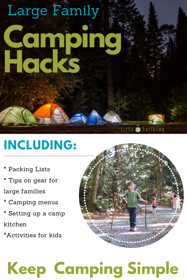 The ultimate list of large family camping hacks.