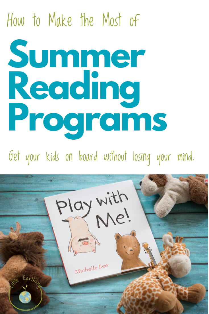 How to make the most of summer reading programs. Get your kids on board without losing your mind.