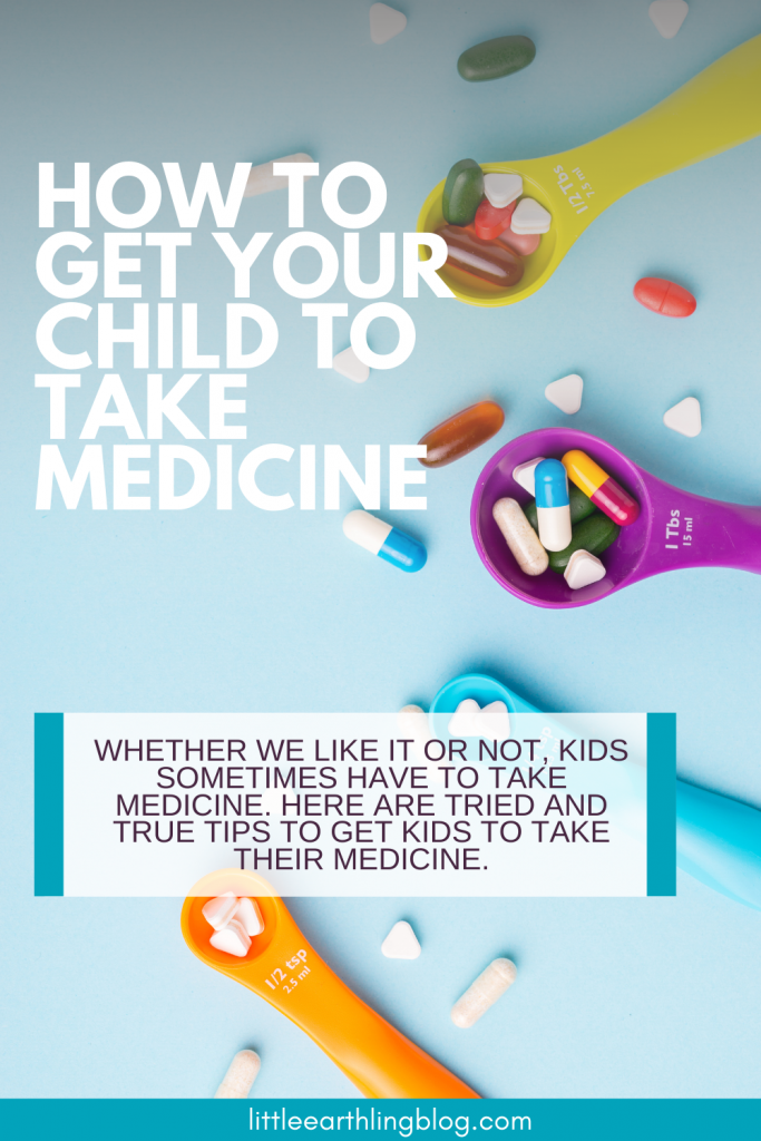 How to get your child to take medicine.