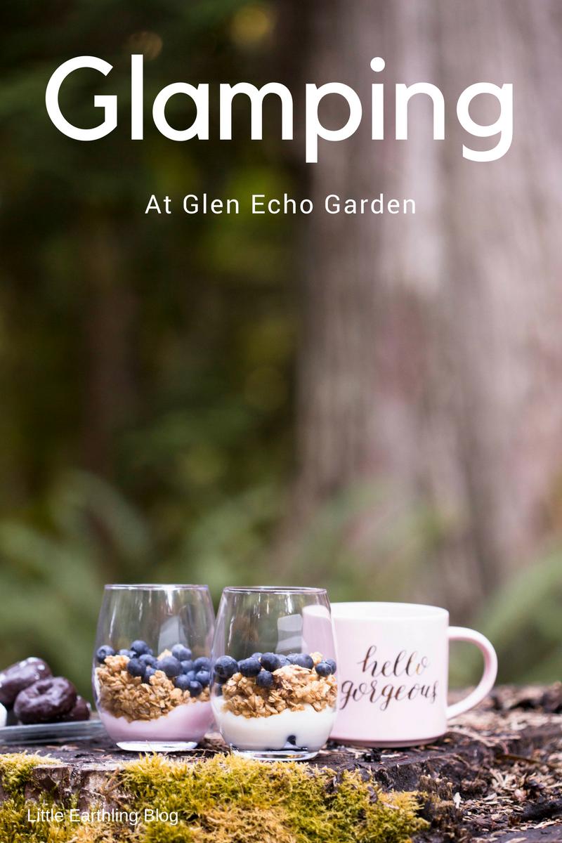Glamping in Whatcom County's hidden treasure, Glen Echo Garden.