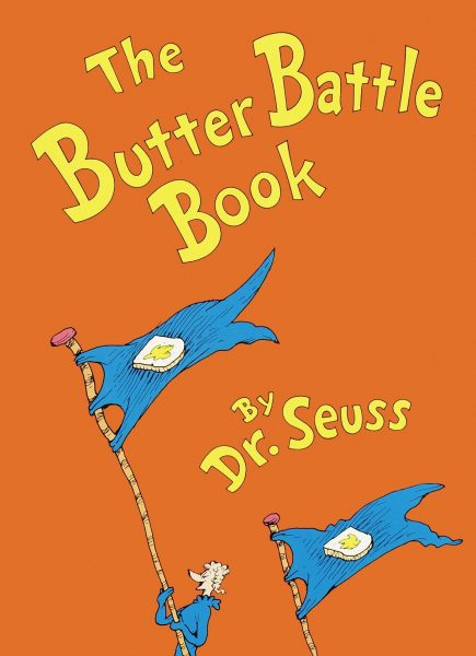 The Butter Battle Book perfect for reading as you learn all about butter.