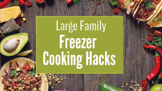 Large Family Freezer Cooking Guide
