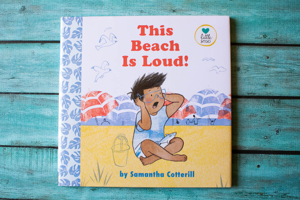 This Beach is Too Loud is a great book for sensory seeking kids.