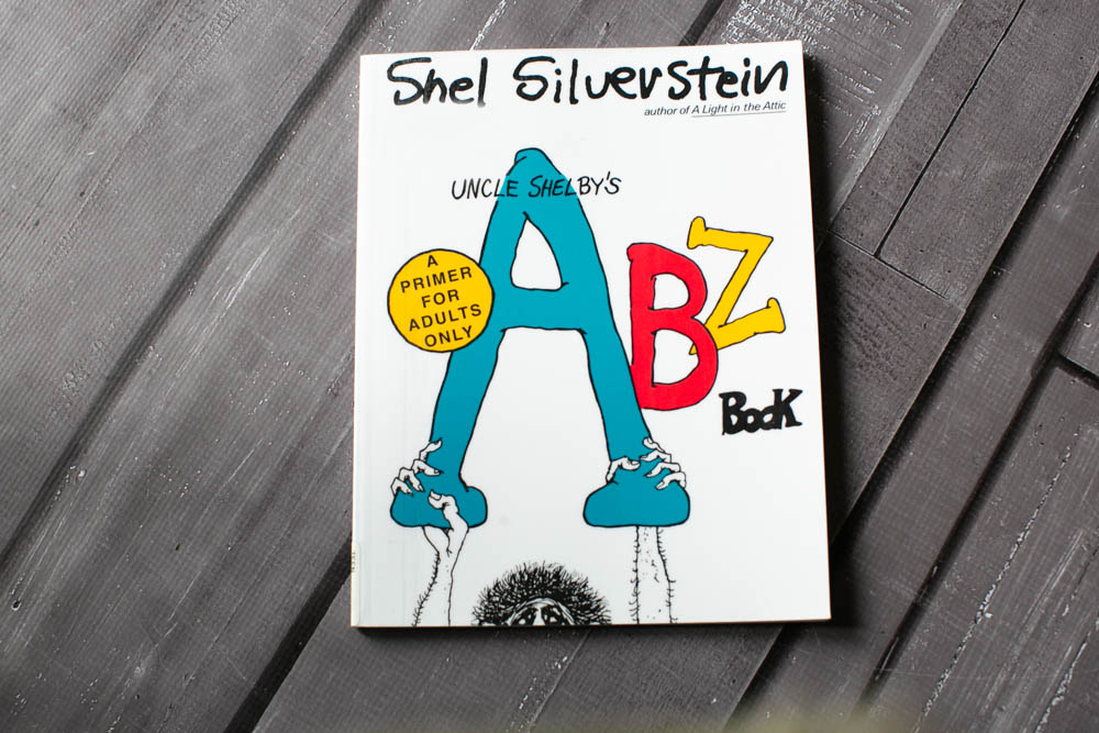Uncle Shelbys ABZ Book is hilariously funny.