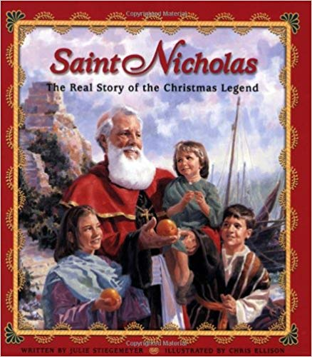St Nicholas: The Real Story of the Christmas Legend
