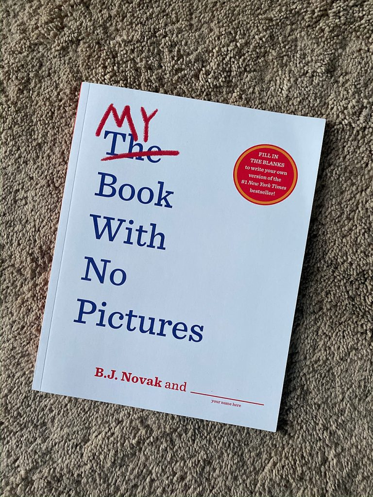 My Book With No Picutes has fun fill-in the blank pages taht will having you rolling in laughter.