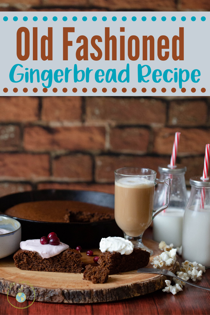 Old Fashioned Gingerbread Recipe