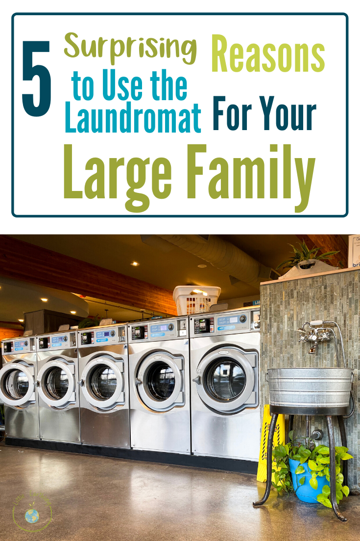 5 Surprising reasons to use a laundromat for your large family.
