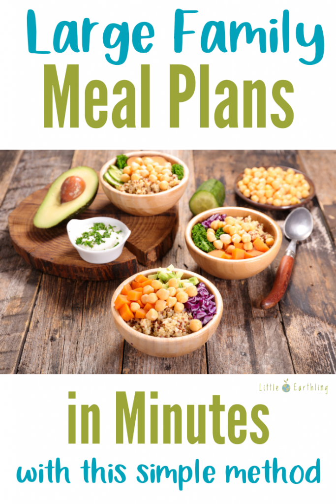 How to create large family meal plans in minutes with this simple method.