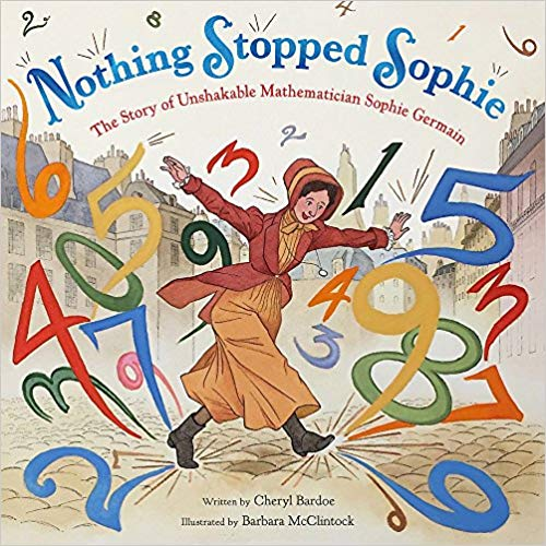 Nothing Stopped Sophie teaches lessons of endurace and fortitude...and of course, math.