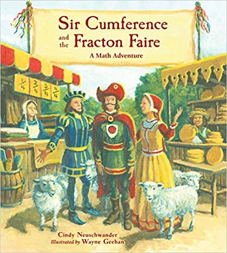 Teach your kids to love math with Sir Cumference and the Fracton Faire