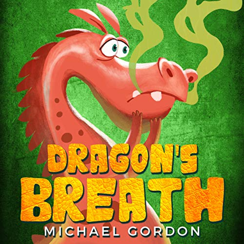 Dragon's Breath: A book about emotions and feelings.