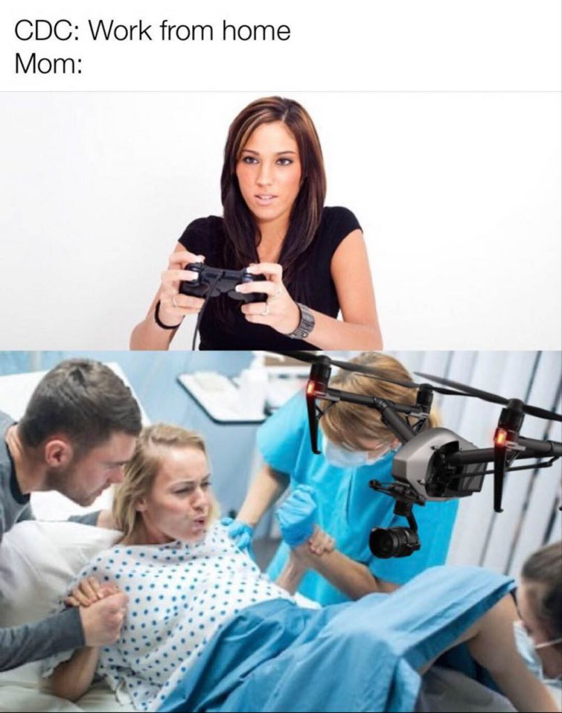Birth photographer work from home meme 2020