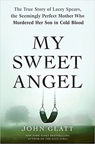 Book review: My Sweet Angel by John Glatt