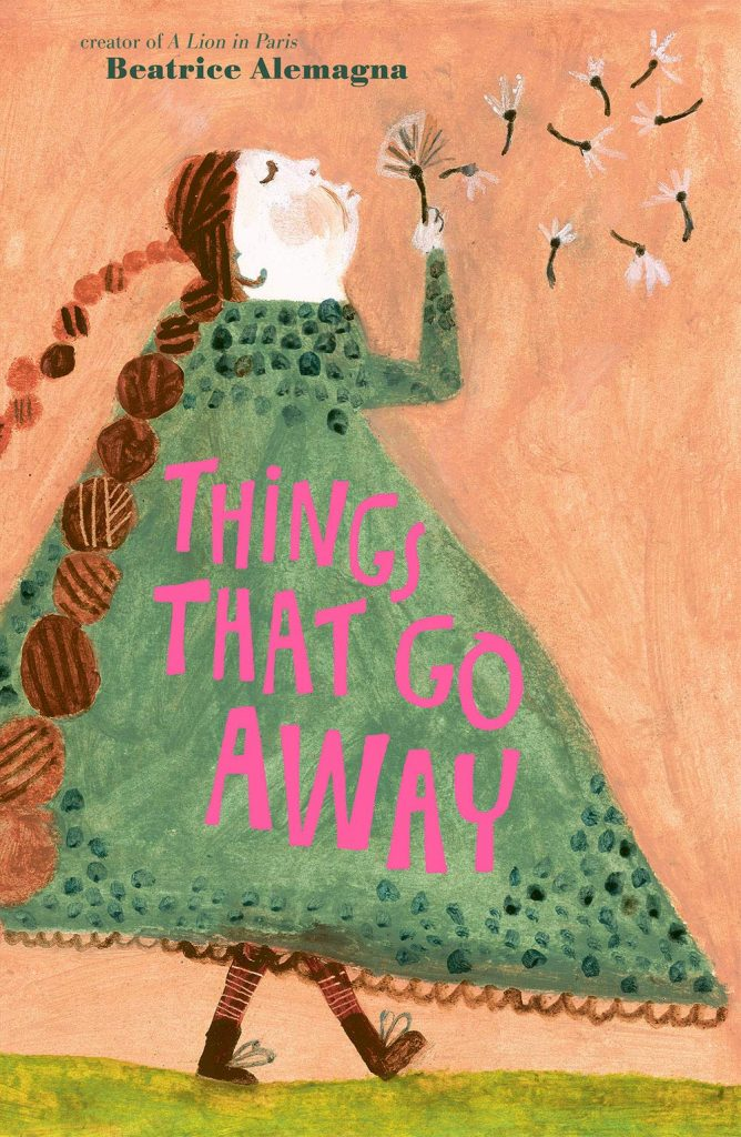 Things That Go Away is a perfect book for 2020.