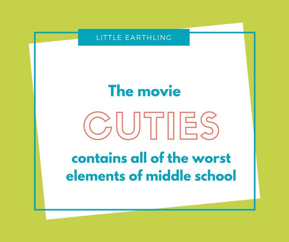 The movie Cuties contains all of the worst elements of middle school