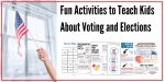 Activities for Kids: Elections and Voting
