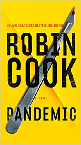Pandemic by Robin Cook.