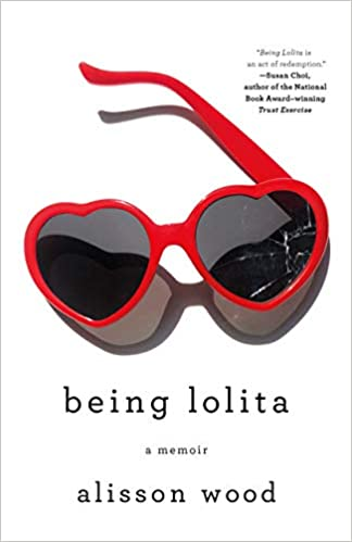 Being Lolita by Alisson Wood
