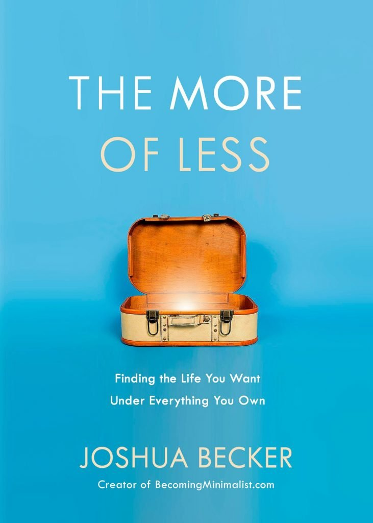 The More of Less by Joshua Becker